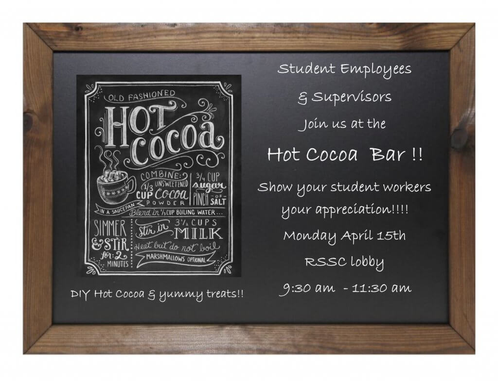 Image of invitation for student employees and supervisors to attend a Hot Cocoa Bar on April 15 as part of Student Employee Appreciation Week at Monmouth University
