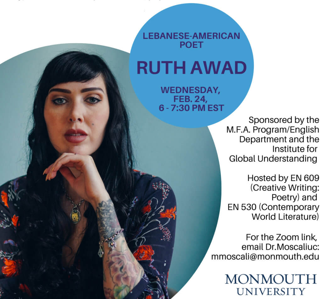 Image announces Ruth Awad, Lebanese-American Poet, event of poetry reading and discussion on February 24, 20214