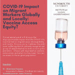 Photo image of event flyer for COVID 19 Impact of Migrant Workers Globally and Locally_ Vaccine Access Equity?