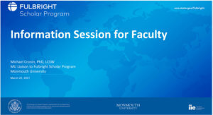 Fulbright Scholar Program Information Session for Faculty: click to view presentation PDF
