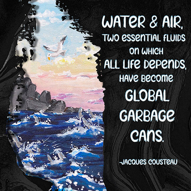 Poster Image: Water and Air, Two Essential Fluids On Which All Life Depends, Have Become Global Garbage Cans