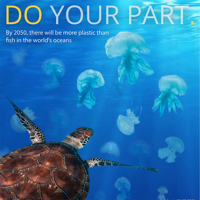 IGU Poster: Do Your Part. By 2050 there will be more plastic than fish in the world's oceans.