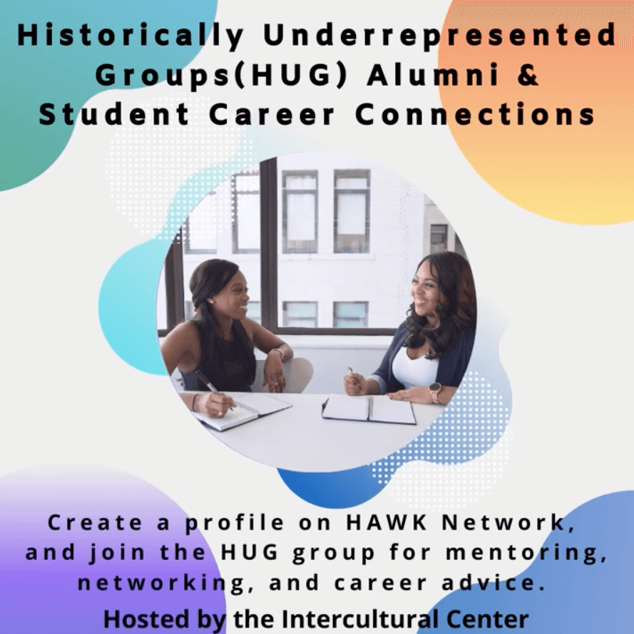 Graphic image for Historically Underrepresented Groups (HUG) Student-Alumni Network on The Hawk Network