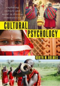 Professor Robyn Holmes' New Book on Cultural Psychology Published by Oxford University Press