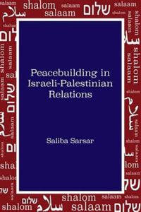 Professor Sarsar's Book, 'Peacebuilding in Israeli-Palestinian Relations,' Recently Published