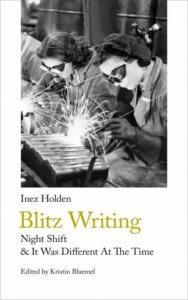 Blitz Writing edited by Kristen Bluemel