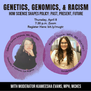 "Panel: ""Genetics, Genomics, and Racism"" April 8"