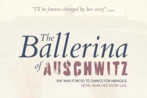 The Ballerina of Auschwitz