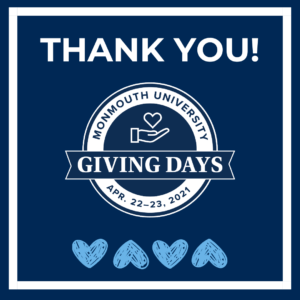 Thank You! Monmouth University Giving Days 2021 - click or tap to visit site