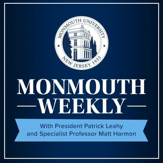 Monmouth Weekly Podcast with President Leahy