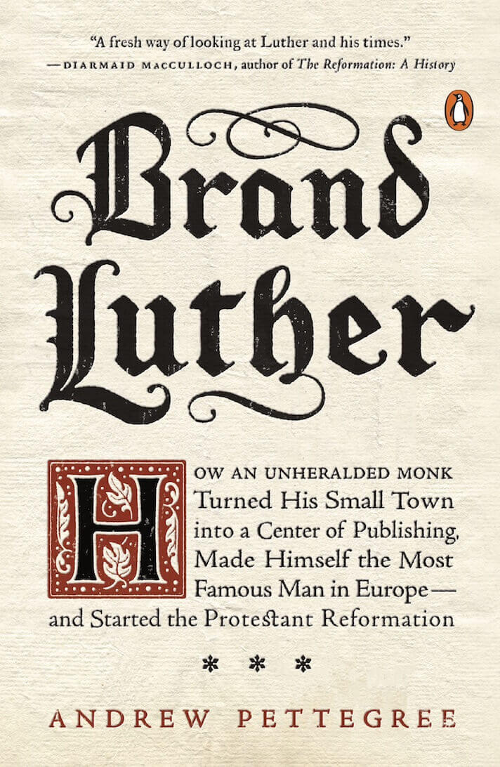 The cover of Andrew Pettegree's book 'Brand Luthor'