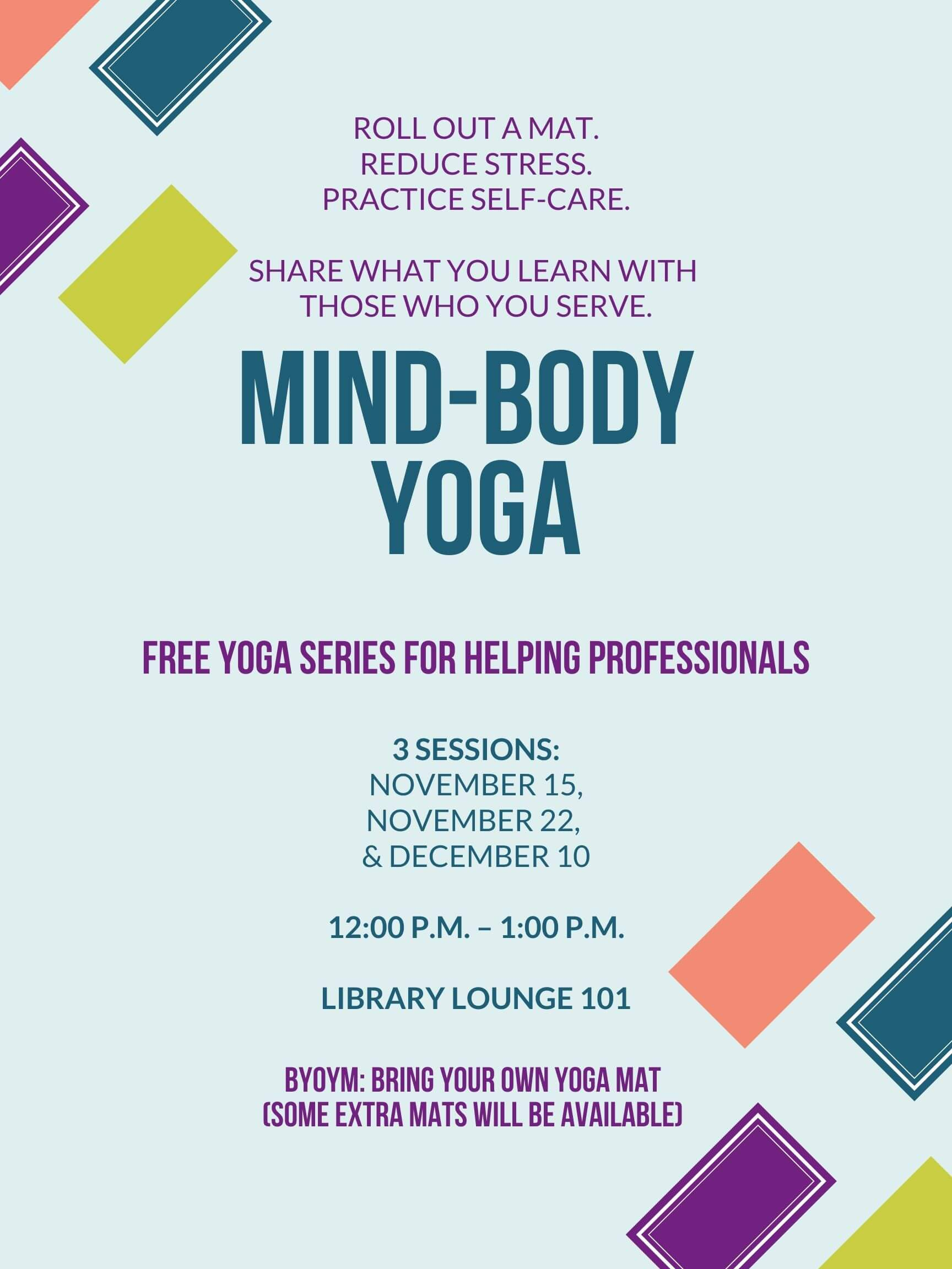 Image of flyer for upcoming Mind-Body Yoga sessions