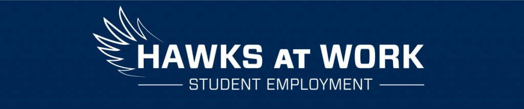 """Banner Image States """"Hawks at Work - Student Employment"""