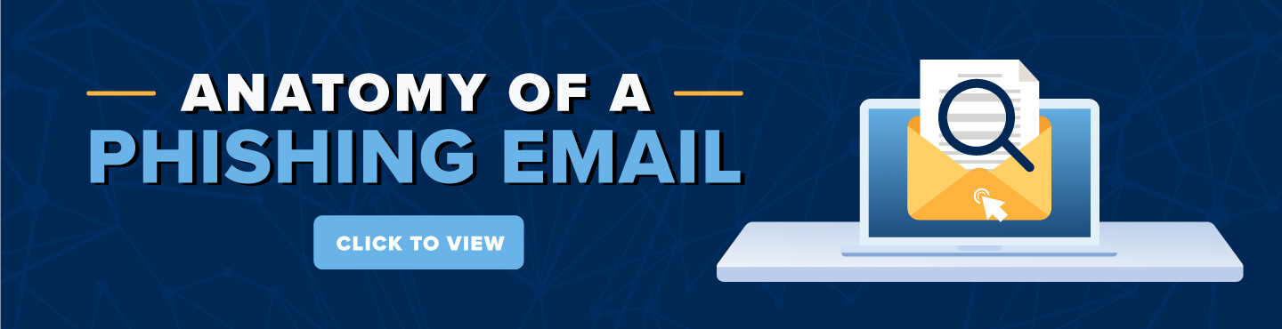 Anatomy of a Phishing Email - Click to view a phishing email that was sent to the Monmouth University Community.