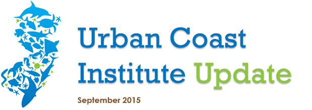 Sept 2015 Urban Coast Institute Newsletter