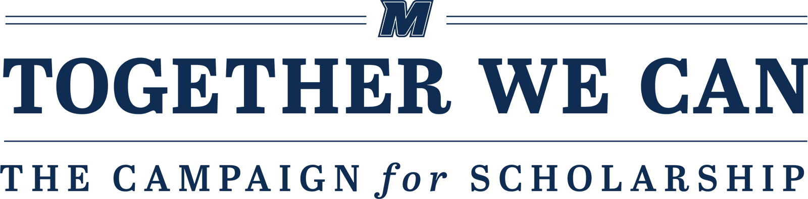 Together We Can, The Campaign for Scholarship