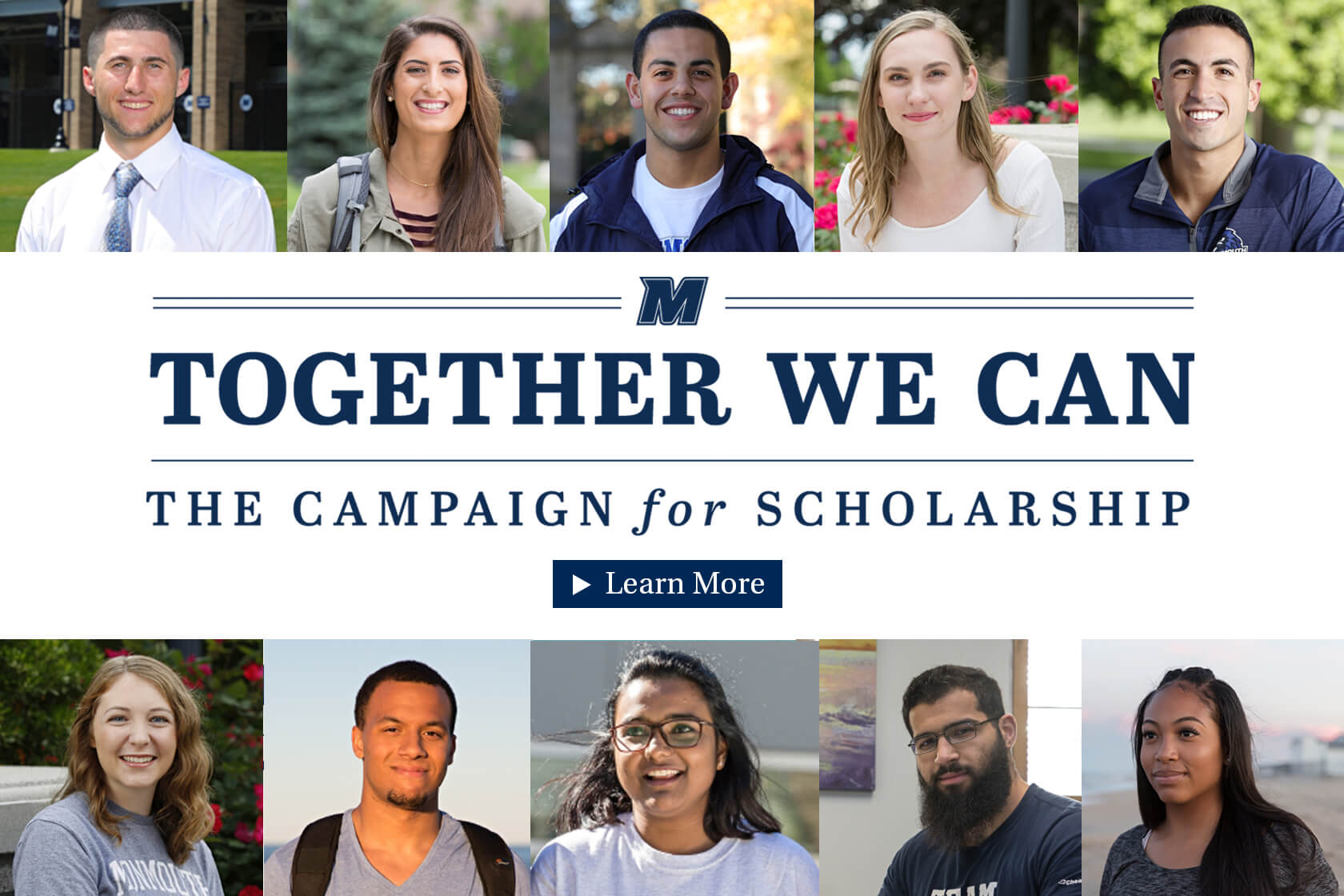 Together We Can. The Campaign for Scholarship. Learn More