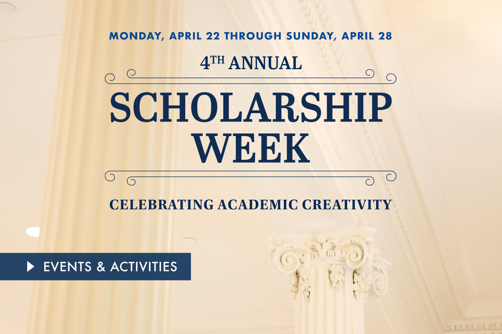Scholarship Week, Celebrating Academic Creativity