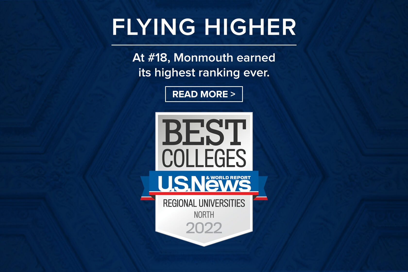 Flying Higher, at #18 Monmouth earned its highest ranking ever. U.S. News Best Colleges Regional Universities North 2022