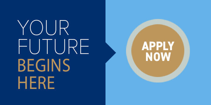 Your future begins here. Apply Now
